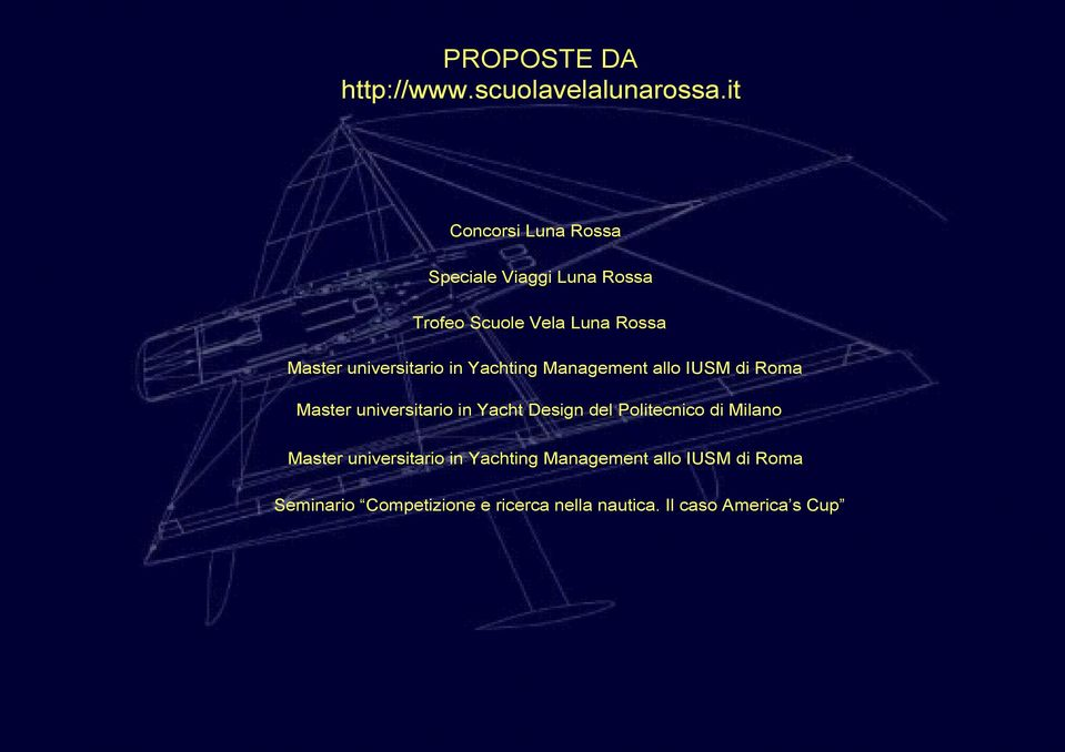 universitario in Yachting Management allo IUSM di Roma Master universitario in Yacht Design