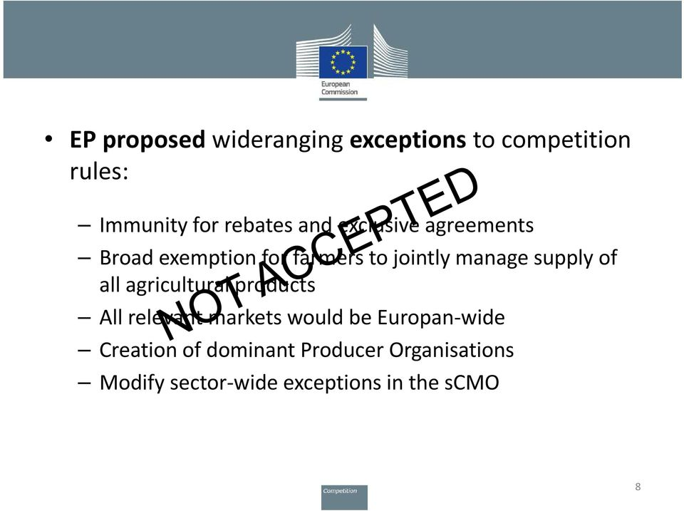 of all agricultural products All relevant markets would be Europan-wide