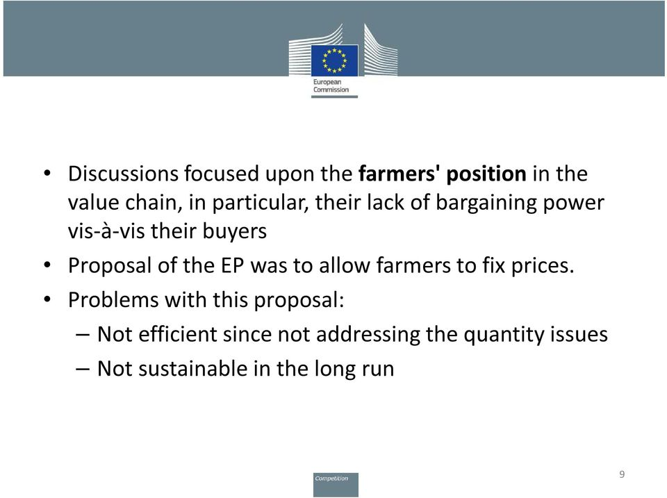 of the EP was to allow farmers to fix prices.