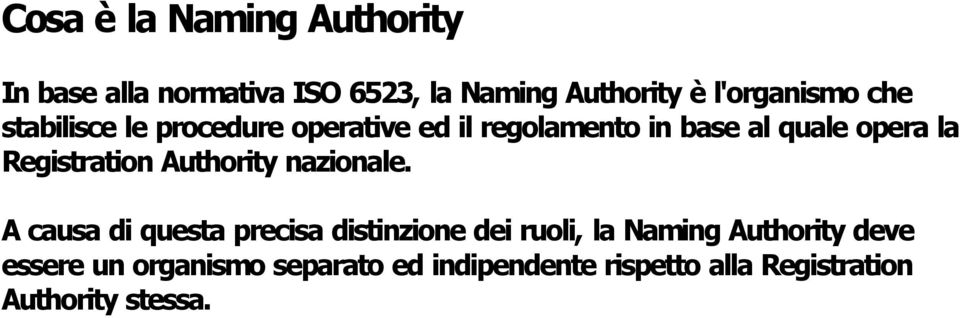Registration Authority nazionale.