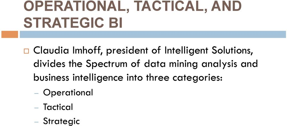 the Spectrum of data mining analysis and business