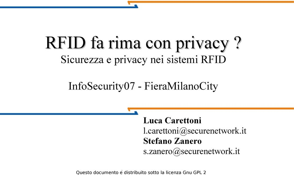 FieraMilanoCity Luca Carettoni l.carettoni@securenetwork.
