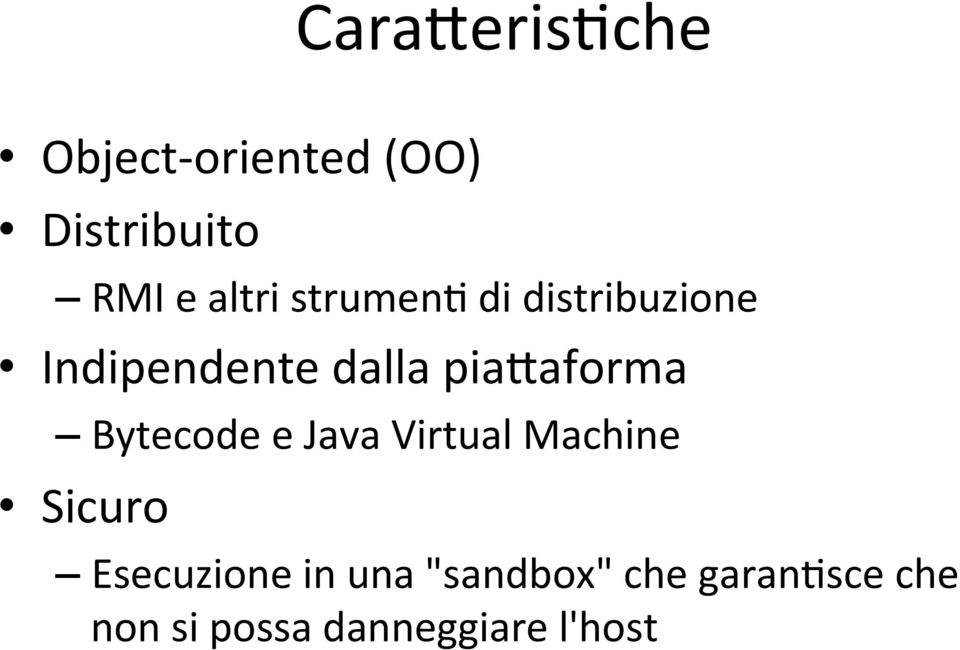 piataforma Bytecode e Java Virtual Machine Sicuro