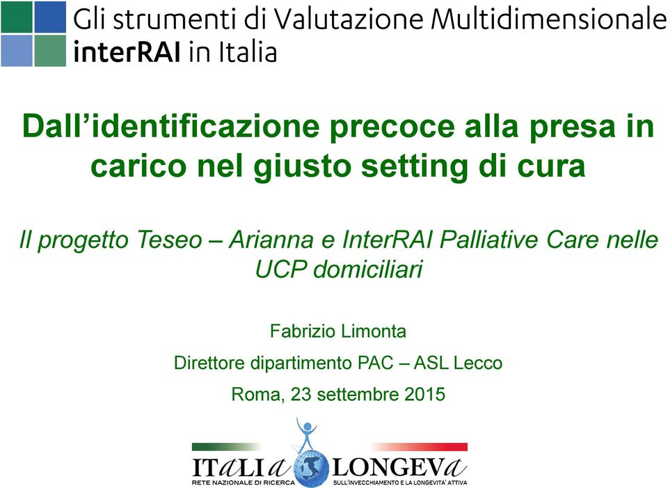InterRAI Palliative Care nelle UCP domiciliari Fabrizio