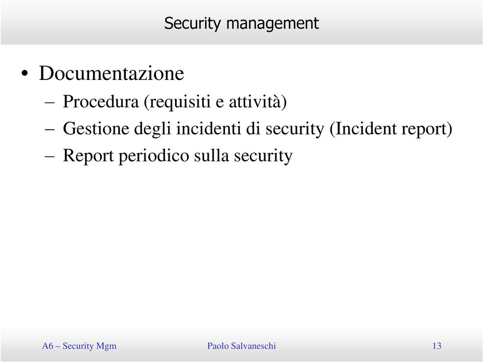 security (Incident report) Report