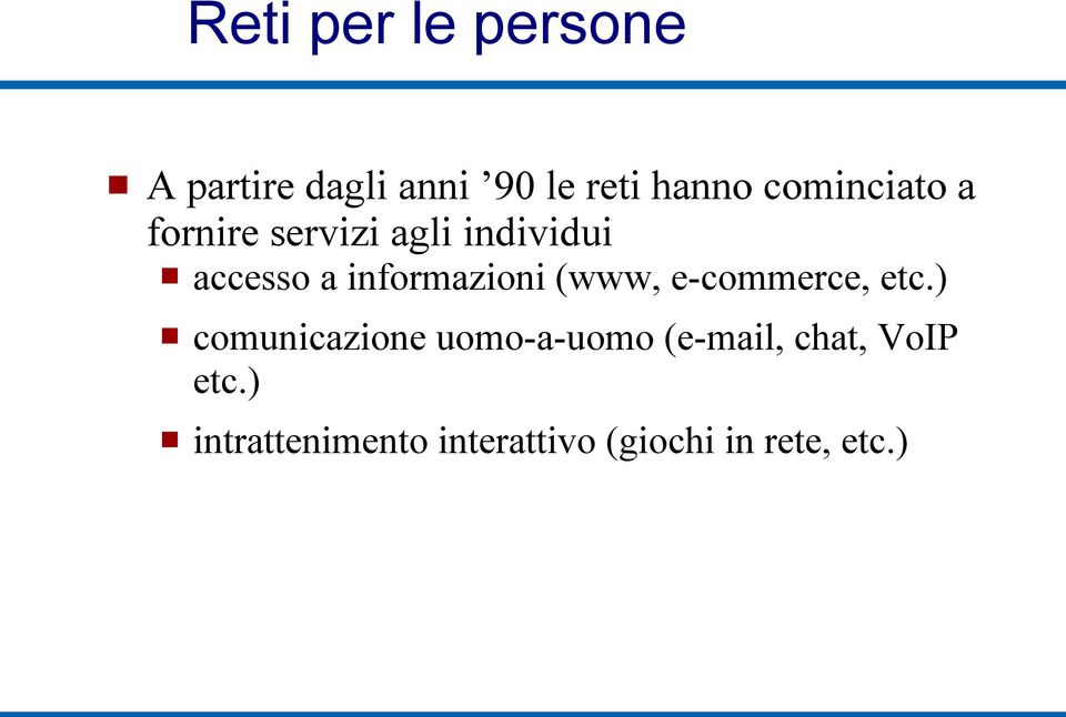 informazioni (www, e-commerce, etc.