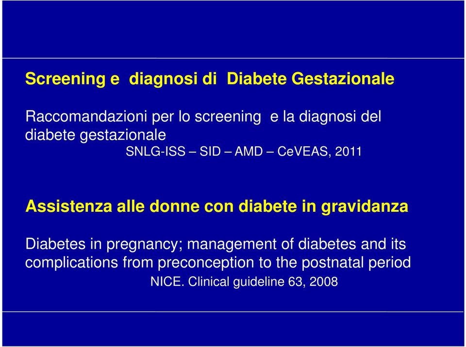 donne con diabete in gravidanza Diabetes in pregnancy; management of diabetes and