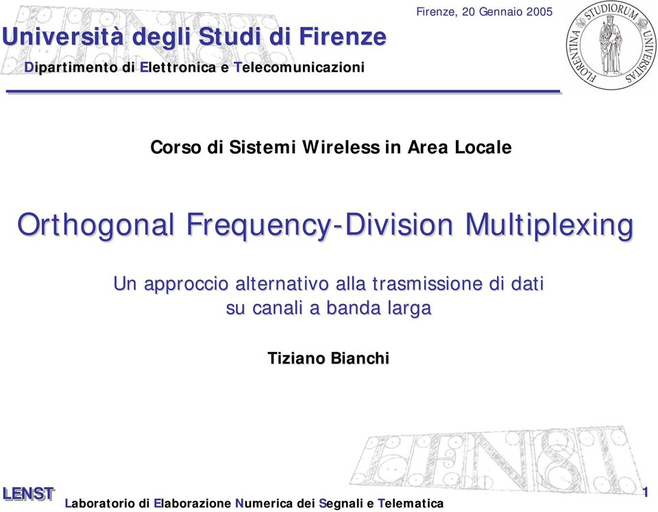 Area Locale Orthogonal Frequency-Division Multiplexing Un approccio