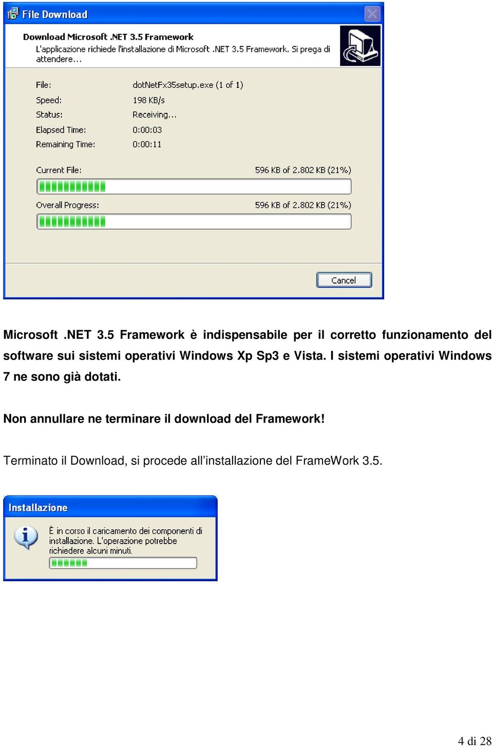 sistemi operativi Windows Xp Sp3 e Vista.