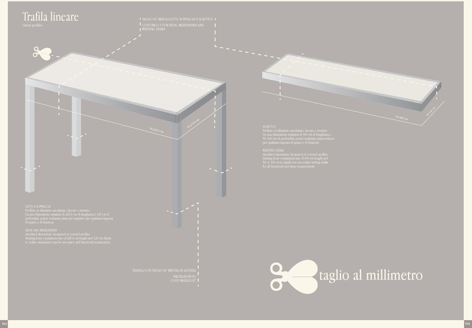 50/300 cm 59/100 cm WRITING DESKS Anodized aluminium, lacquered or covered profiles.