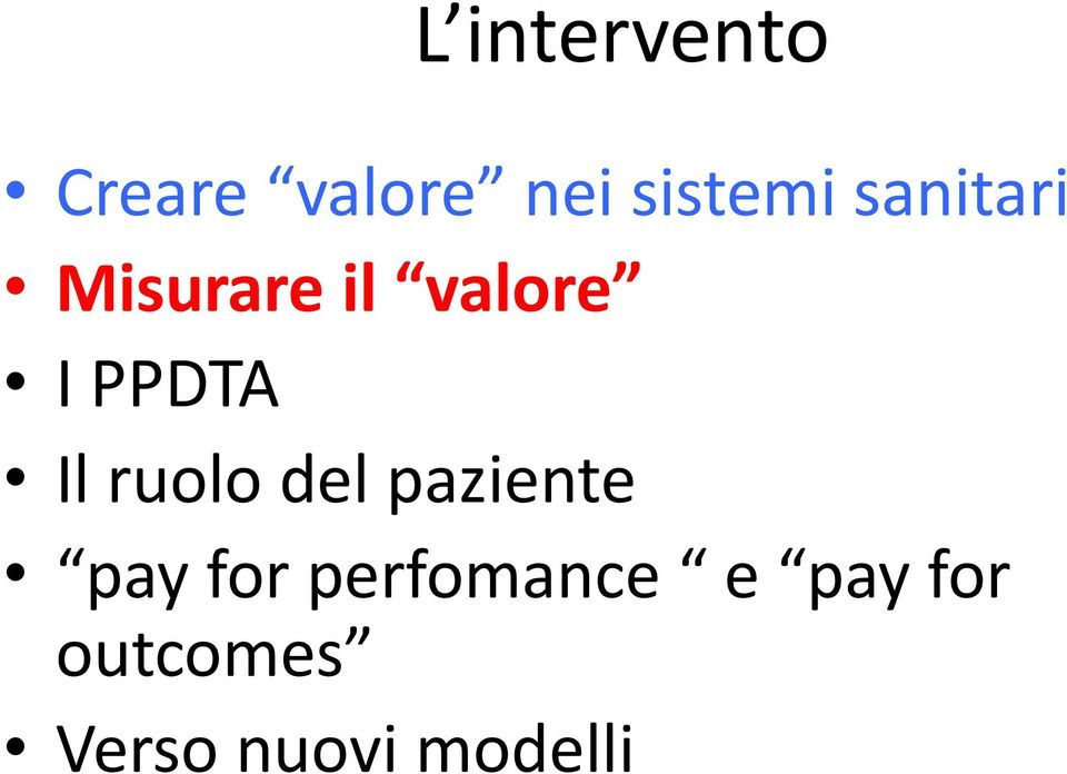 ruolo del paziente pay for perfomance