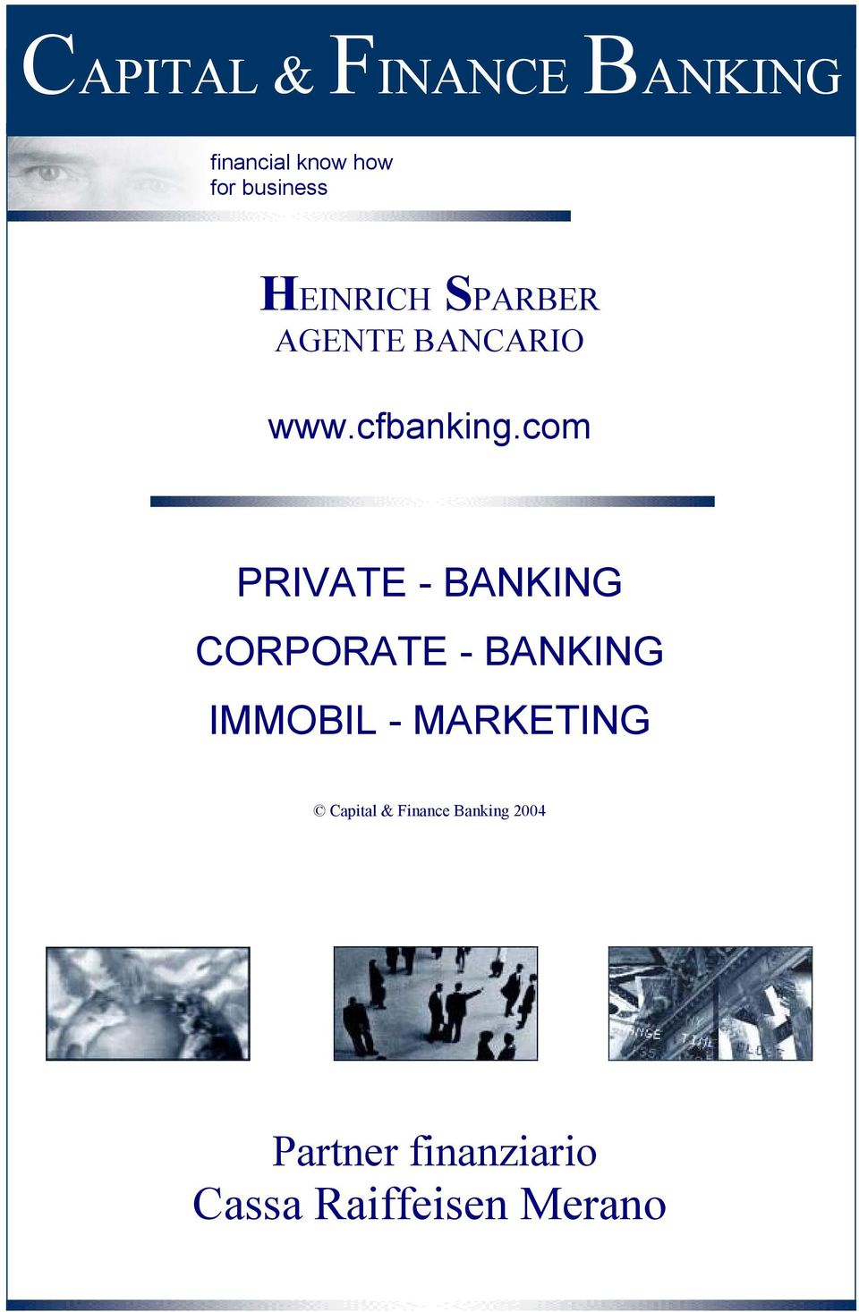 com PRIVATE - BANKING CORPORATE - BANKING IMMOBIL -