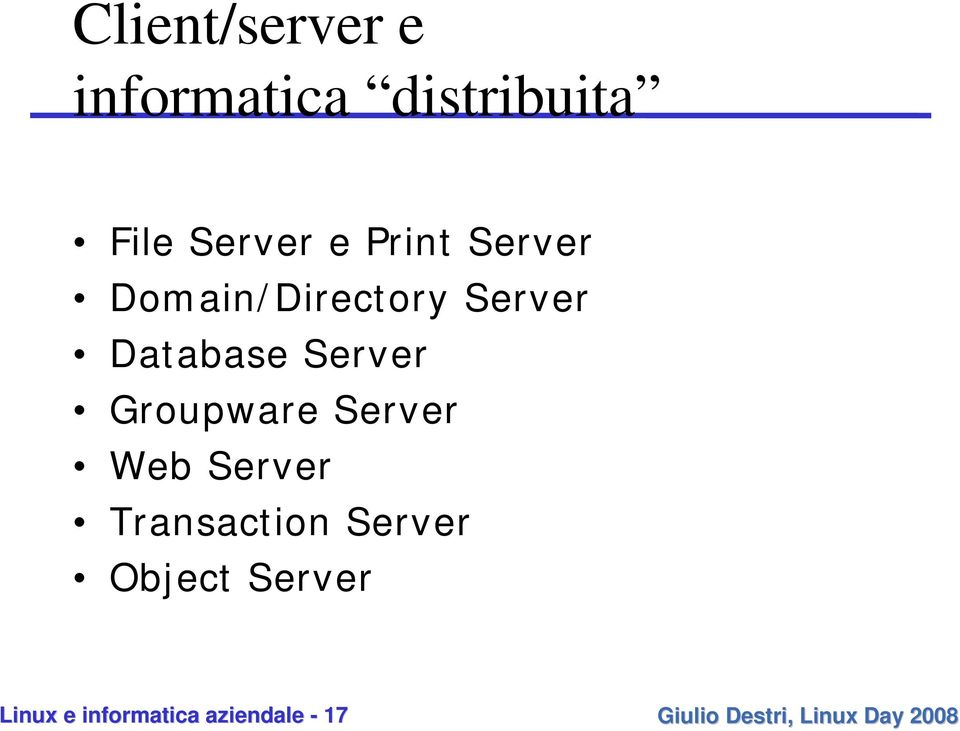 Database Server Groupware Server Web Server