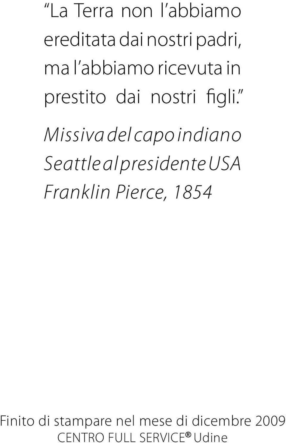 Missiva del capo indiano Seattle al presidente USA Franklin