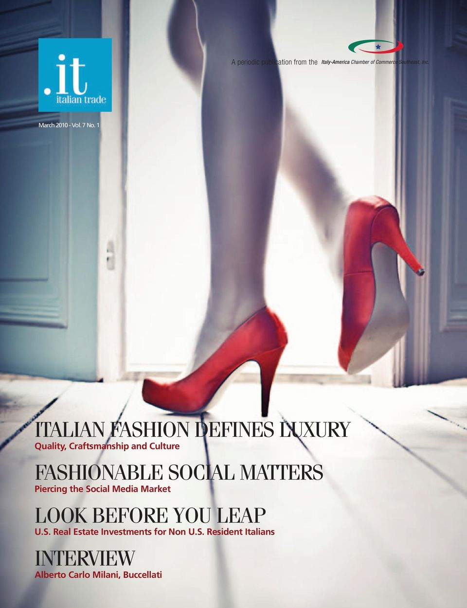 1 ITALIAN FASHION DEFINES LUXURY Quality, Craftsmanship and Culture FASHIONABLE SOCIAL