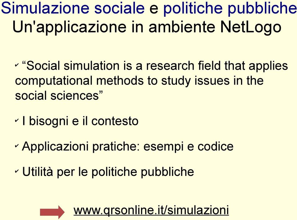 study issues in the social sciences I bisogni e il contesto Applicazioni