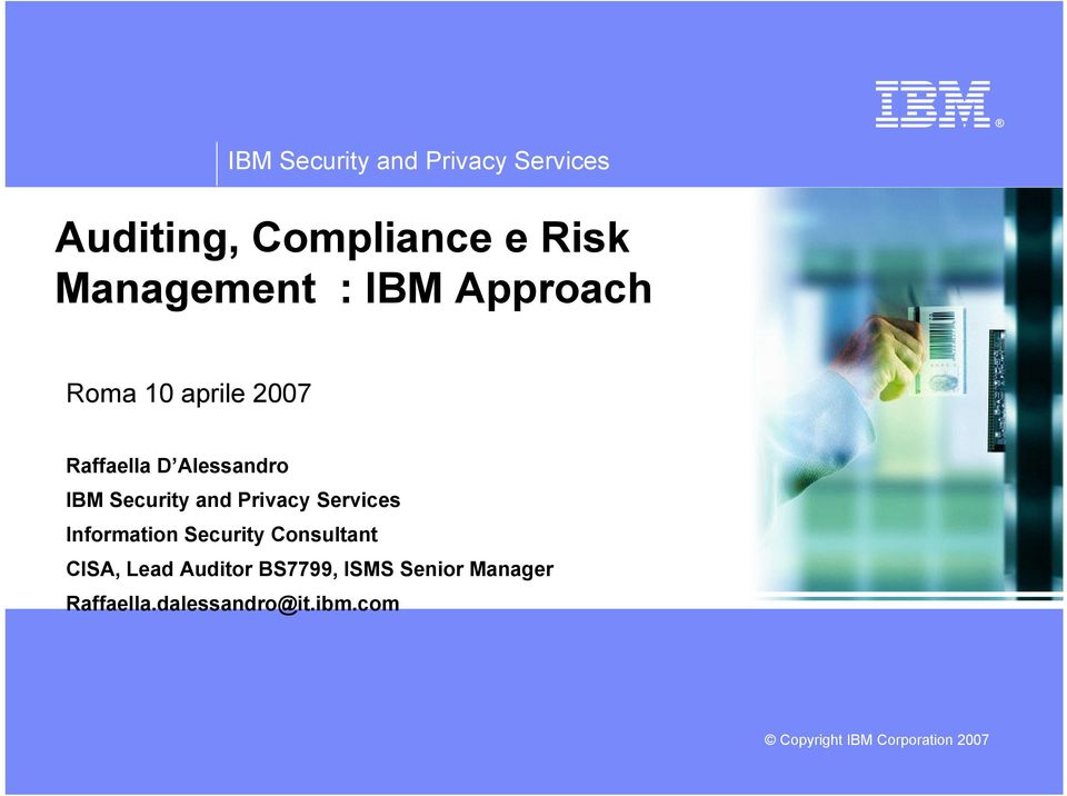 IBM Security and Privacy Services Information Security Consultant