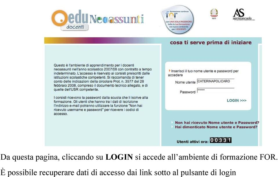 FOR. È possibile recuperare dati di