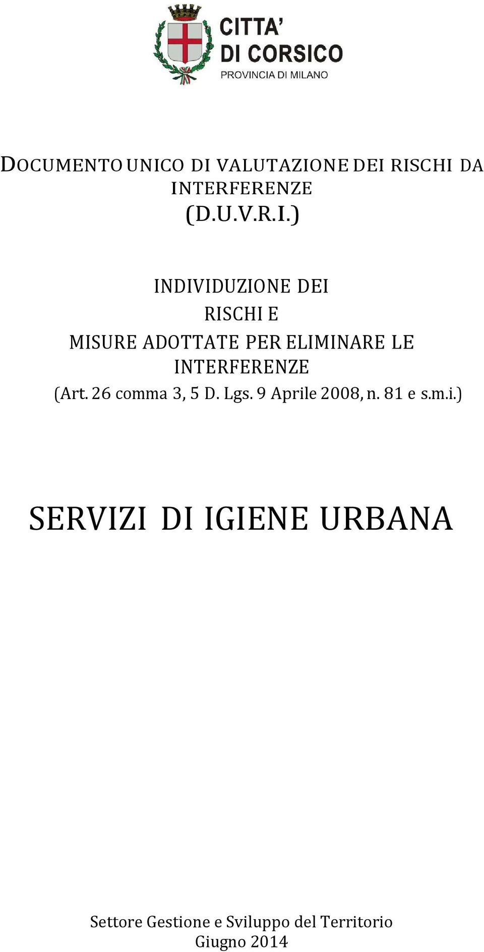 ELIMINARE LE INTERFERENZE (Art. 26 comma 3, 5 D.