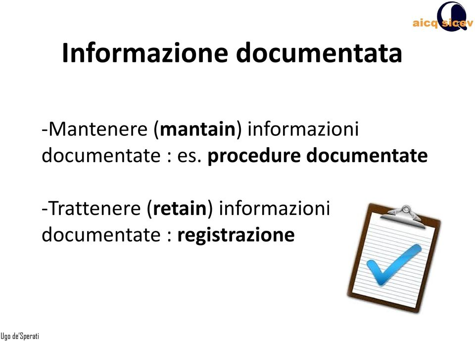 procedure documentate -Trattenere