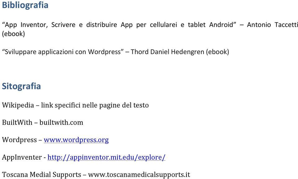 Wikipedia link specifici nelle pagine del testo BuiltWith builtwith.com Wordpress www.wordpress.