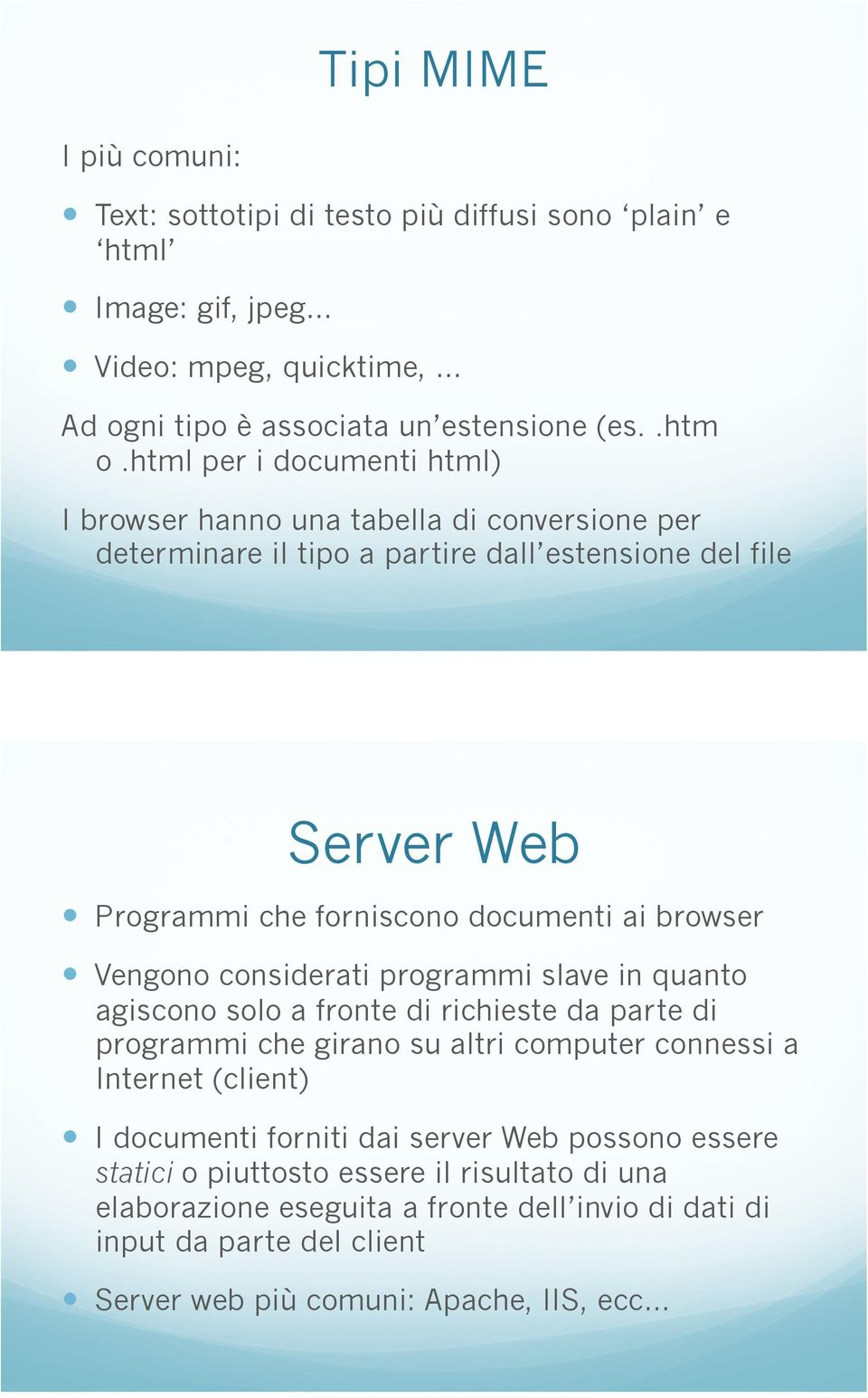 Programmi che forniscono documenti ai browser!