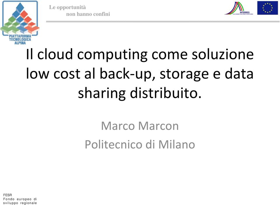 up, storage e data sharing distribuito.