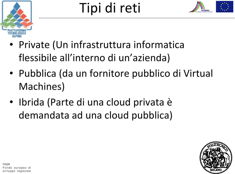 fornitore pubblico di Virtual Machines) Ibrida (Parte