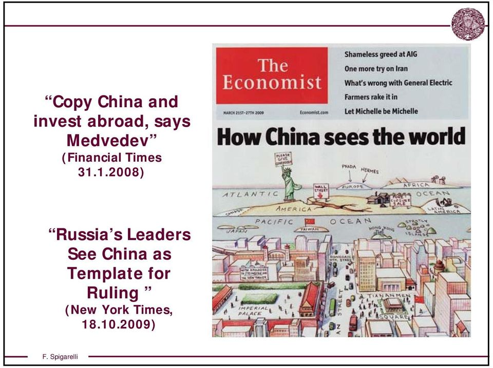 1.2008) Russia s Leaders See China as
