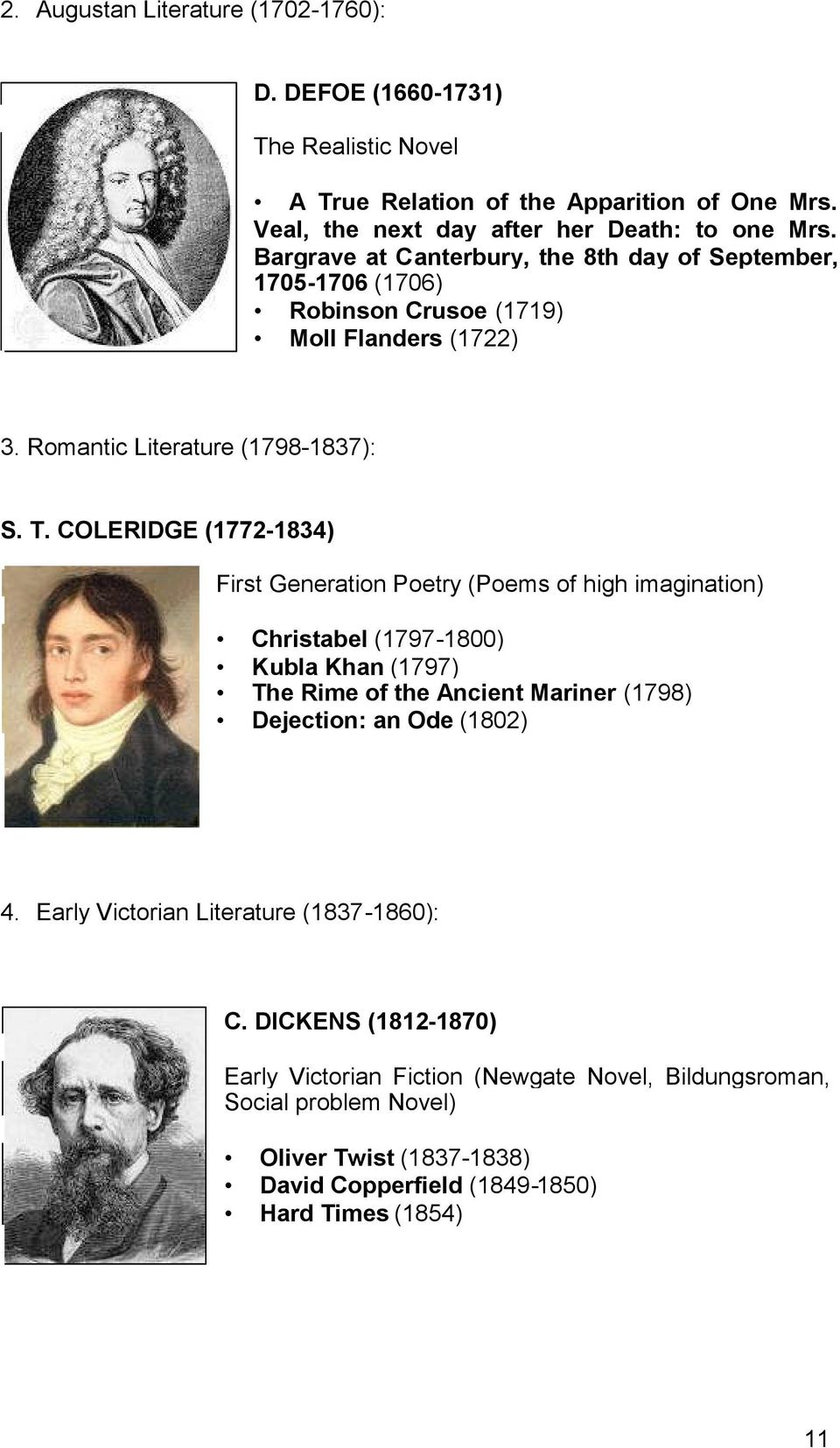 COLERIDGE (1772-1834) First Generation Poetry (Poems of high imagination) Christabel (1797-1800) Kubla Khan (1797) The Rime of the Ancient Mariner (1798) Dejection: an Ode (1802) 4.