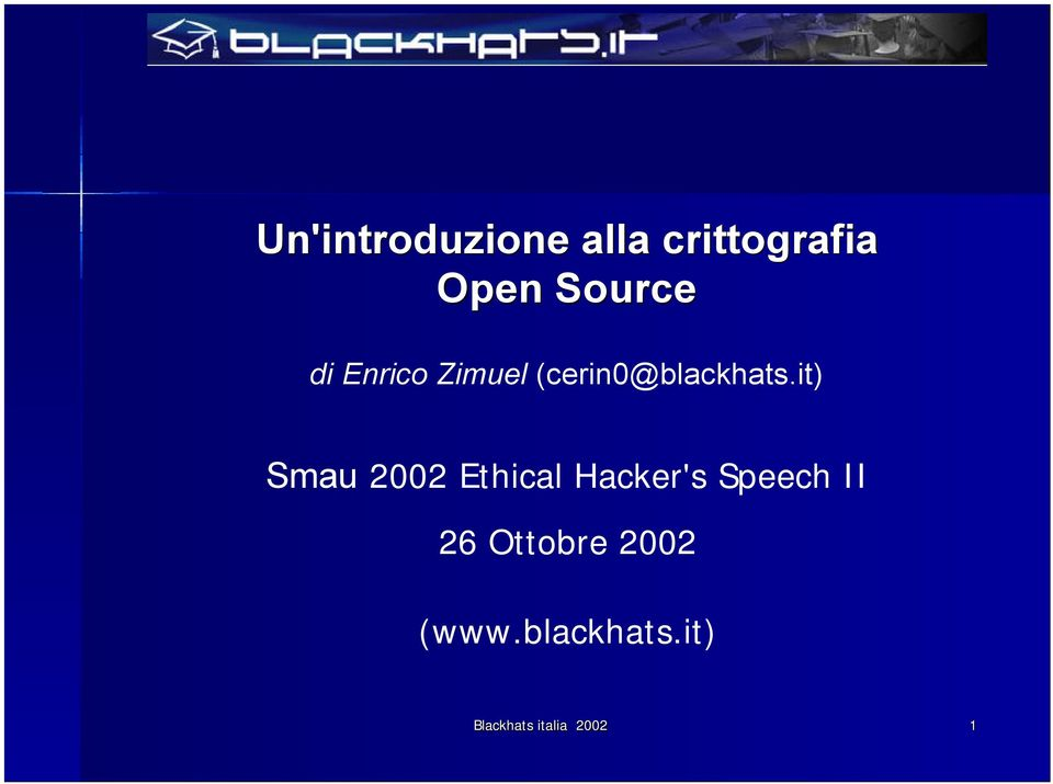 it) Smau 2002 Ethical Hacker's Speech II 26