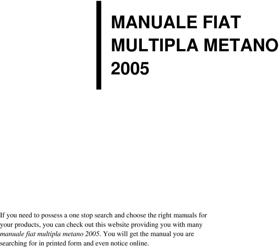website providing you with many manuale fiat multipla metano 2005.