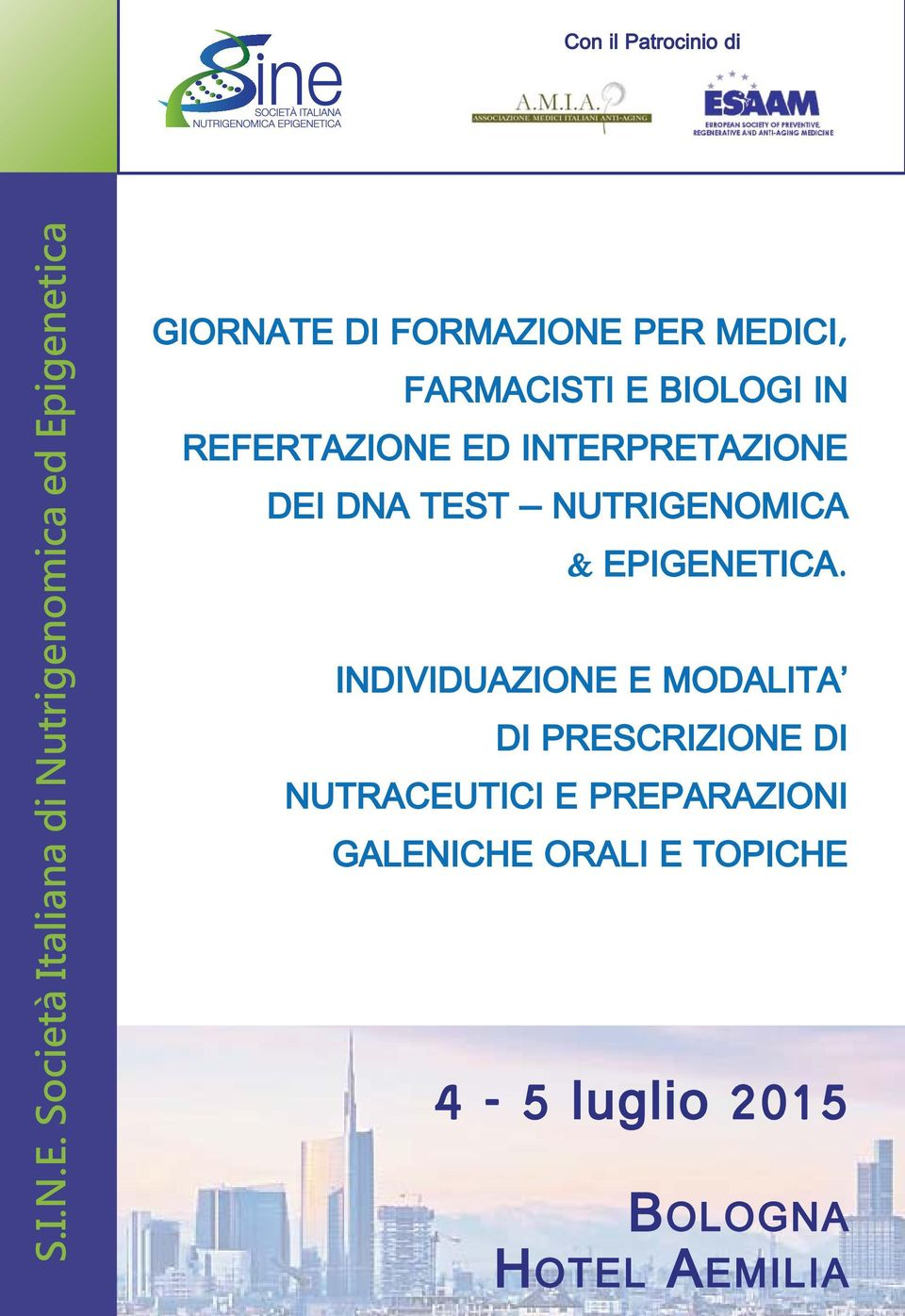 FARMACISTI E BIOLOGI IN REFERTAZIONE ED INTERPRETAZIONE DEI DNA TEST NUTRIGENOMICA &