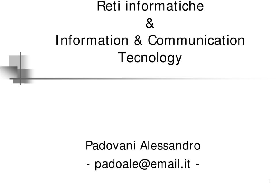 Communication Tecnology