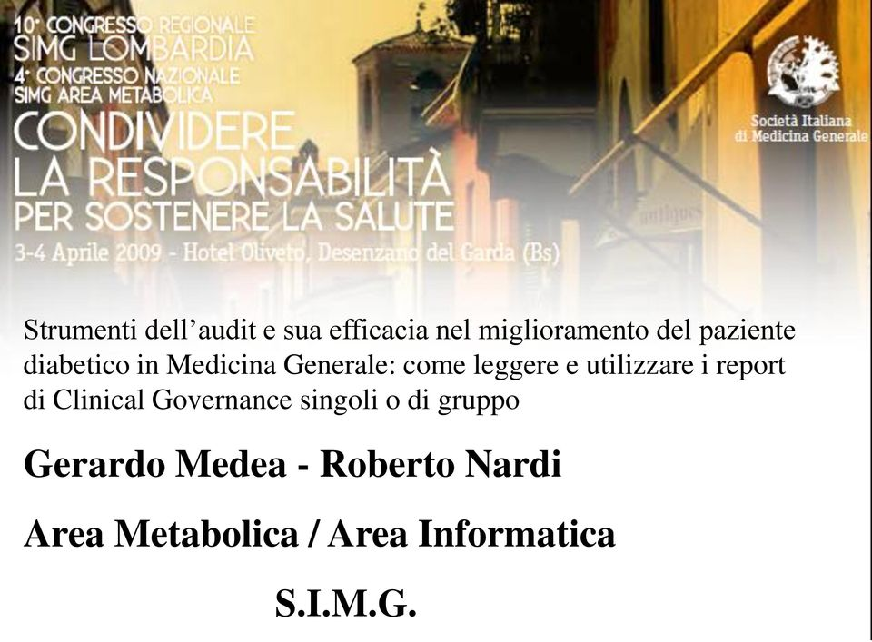 utilizzare i report di Clinical Governance singoli o di gruppo