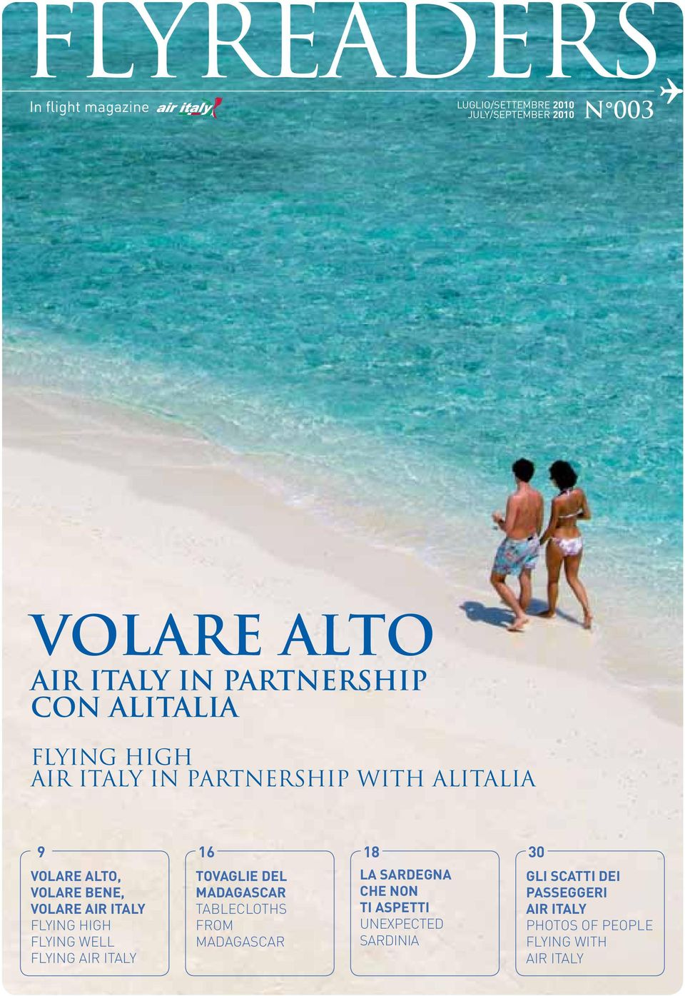VOLARE AIR ITALY FLYING HIGH FLYING WELL FLYING AIR ITALY TOVAGLIE DEL MADAGASCAR TABLECLOTHS FROM MADAGASCAR LA