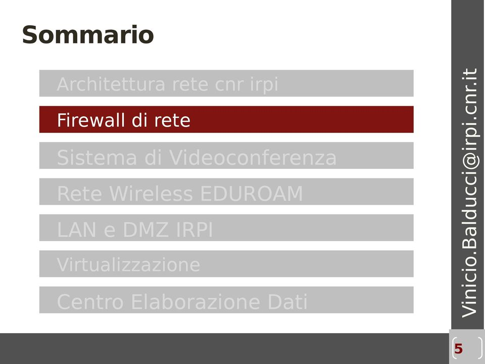 Rete Wireless EDUROAM LAN e DMZ