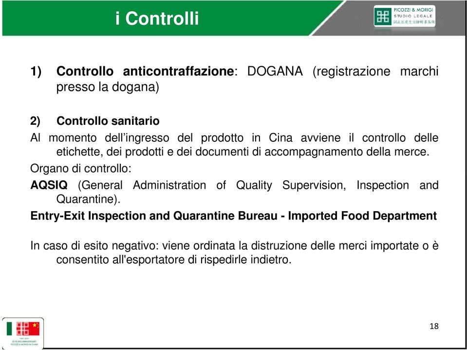 Organo di controllo: AQSIQ (General Administration of Quality Supervision, Inspection and Quarantine).