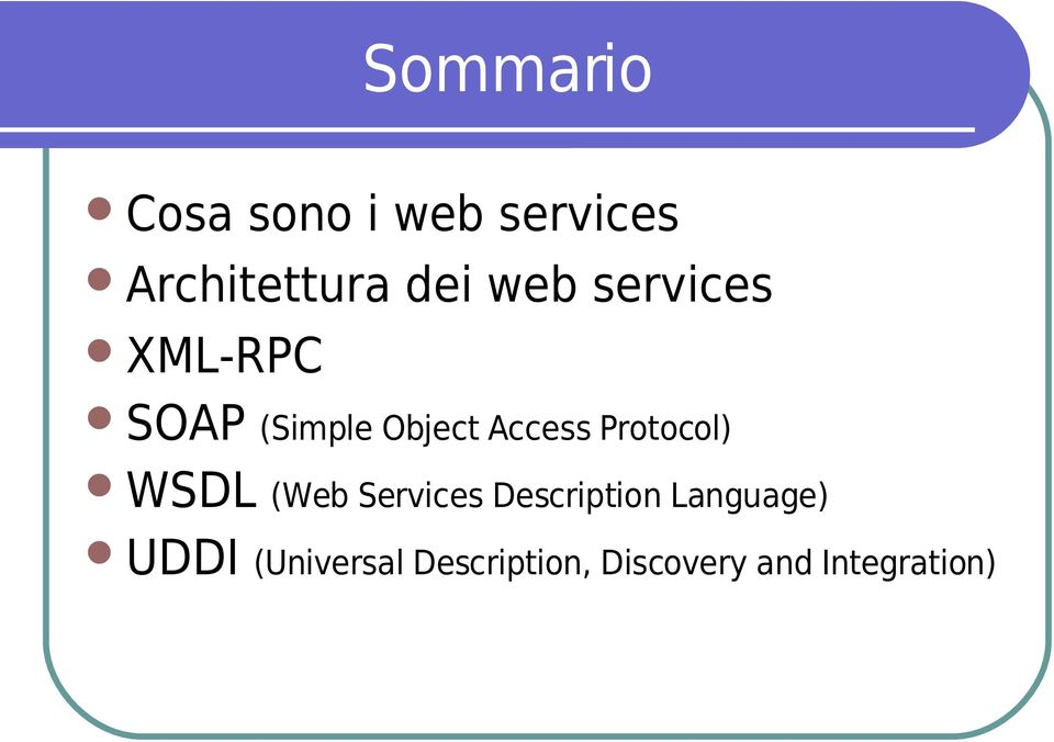 Protocol) WSDL (Web Services Description Language)