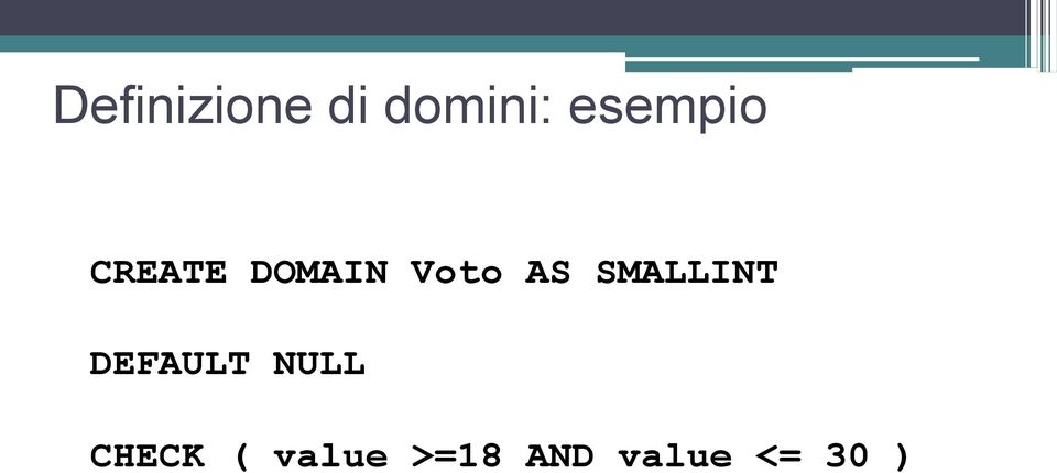 AS SMALLINT DEFAULT NULL