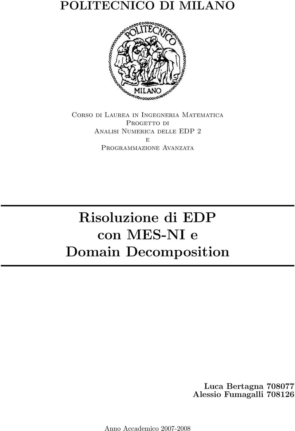 Avanzata Risoluzione di EDP con MES-NI e Domain Decomposition