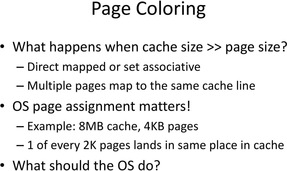 cache line OS page assignment matters!