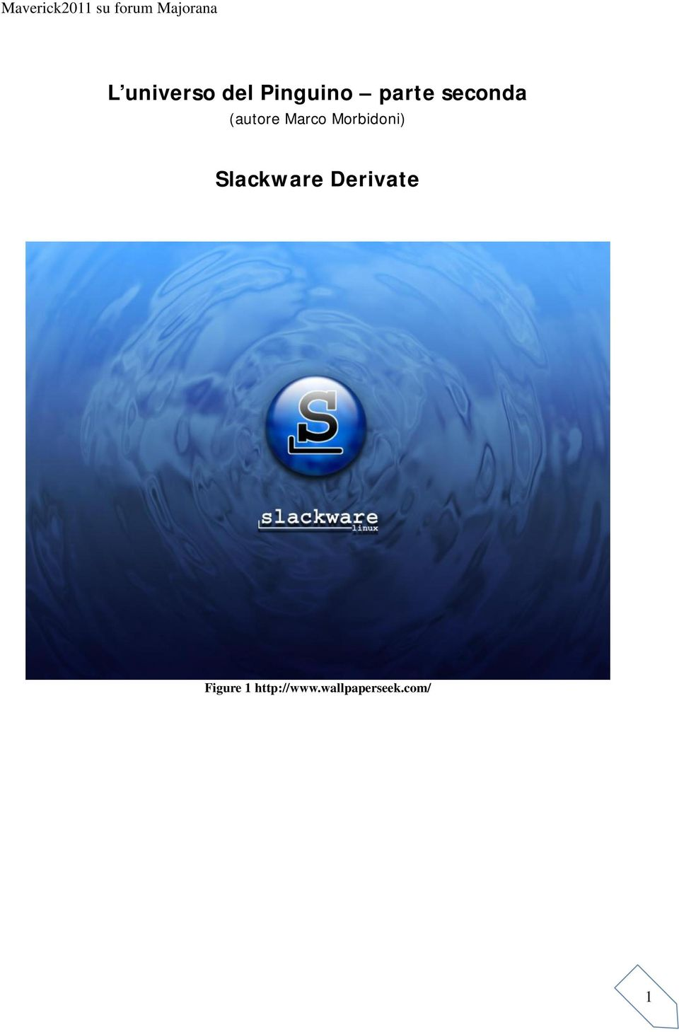 Morbidoni) Slackware Derivate