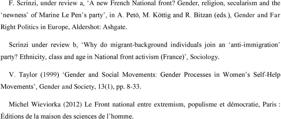 Scrinzi under review b, Why do migrant-background individuals join an anti-immigration party? Ethnicity, class and age in National front activism (France), Sociology.