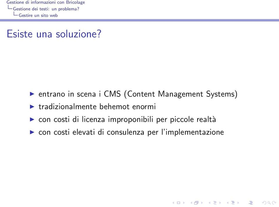 entrano in scena i CMS (Content Management Systems)