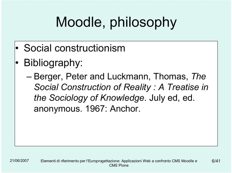 Social Construction of Reality : A Treatise in the