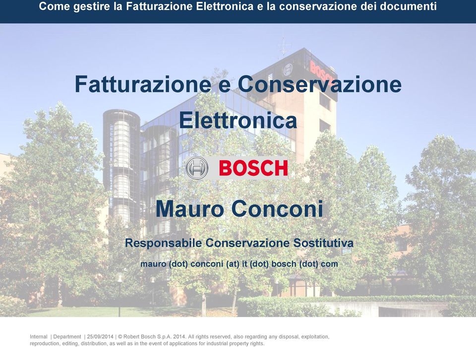 Sostitutiva mauro (dot) conconi (at) it (dot) bosch (dot) com Internal Department