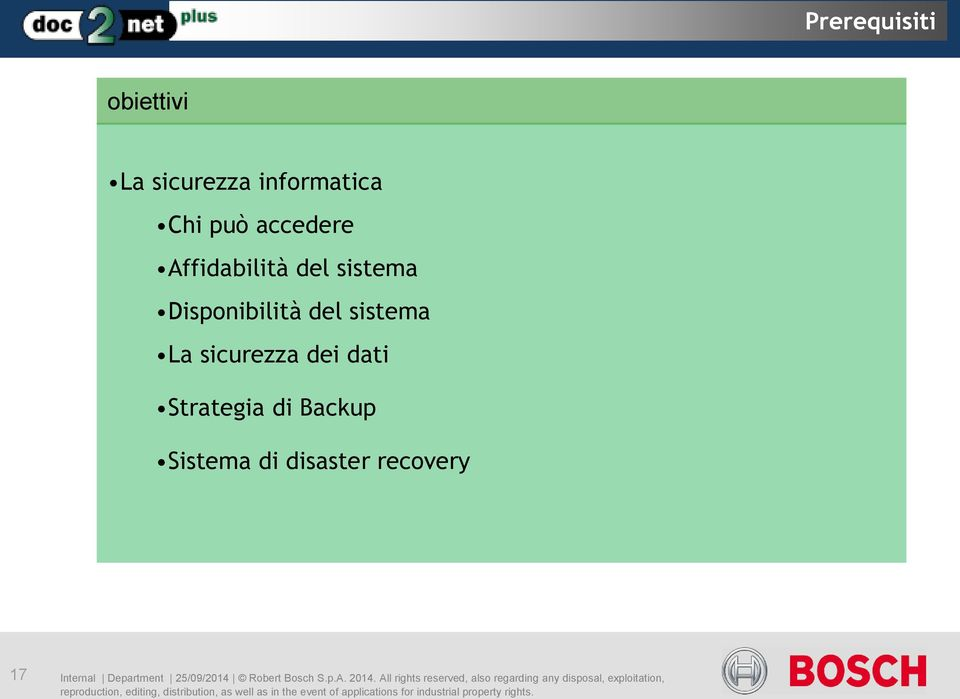 Backup Sistema di disaster recovery 17 Internal Department 25/09/2014 Robert