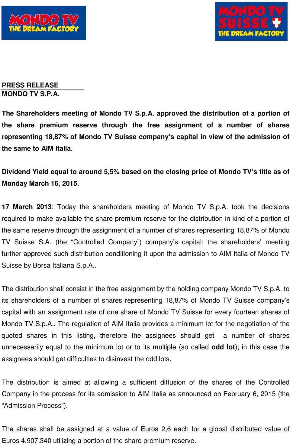 The Shareholders meeting of Mondo TV S.p.A.