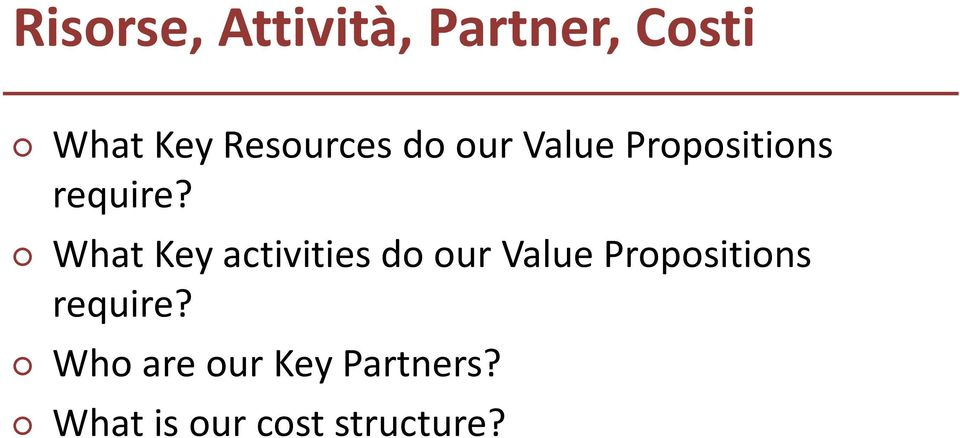 What Key activities do our Value Propositions